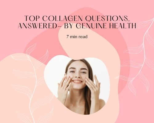 Your Top Collagen Questions, Answered