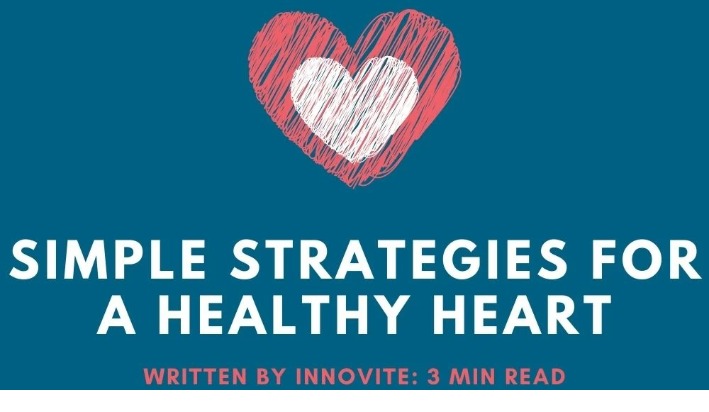 Simple Strategies For a Healthy Heart