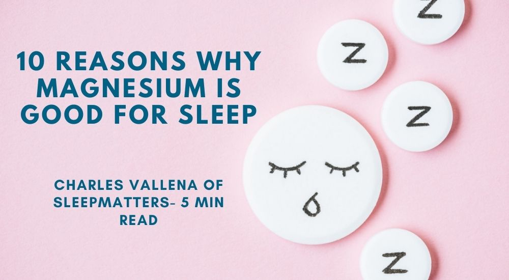 10 Reasons Why Magnesium is Good for Sleep