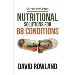Vitamost Nutritional Solutions For 88 Conditions by David W. Rowland